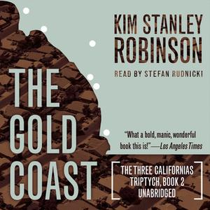 «The Gold Coast» by Kim Stanley Robinson