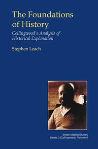«The Foundations of History» by Stephen Leach