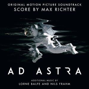 Max Richter, Lorne Balfe & Nils Frahm - Ad Astra (Original Motion Picture Soundtrack) (2019)
