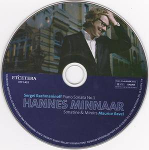 Hannes Minnaar - Rachmaninoff: Piano Sonata No. 1 - Ravel: Sonatine & Miroirs (2011)