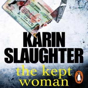 «The Kept Woman» by Karin Slaughter