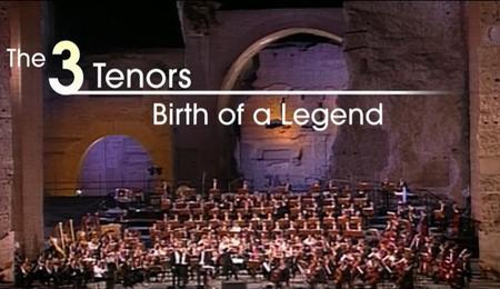 The Three Tenors: Birth of a Legend (2015)