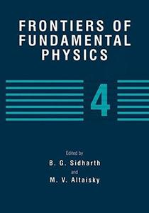 Frontiers of Fundamental Physics 4