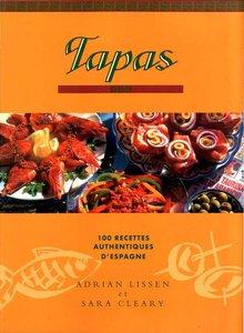 Tapas: 100 Recettes traditionnelles d'Espagne (repost)