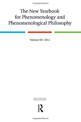 The New Yearbook for Phenomenology and Phenomenological Philosophy: Volume 12(Repost)