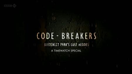 BBC - Code-Breakers: Bletchley Park's Lost Heroes (2011)