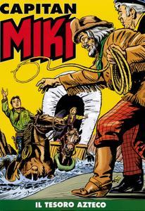 Capitan Miki a colori N.17 – Il Tesoro Azteco (06/2019)
