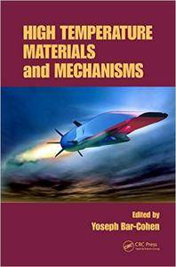 High Temperature Materials and Mechanisms (Repost)