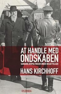 «At handle med ondskaben» by Hans Kirchhoff