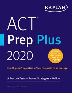 ACT Prep Plus 2020: 3 Practice Tests + Proven Strategies + Online (Kaplan Test Prep)