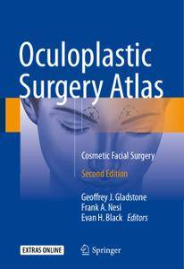 Oculoplastic Surgery Atlas: Cosmetic Facial Surgery, Second Edition