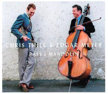 Chris Thile & Edgar Meyer - Bass & Mandolin (2014) {Nonesuch}