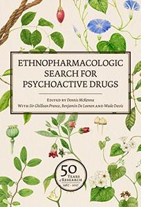 Ethnopharmacologic Search for Psychoactive Drugs (Vol. 2): Proceedings from the 2017 Conference