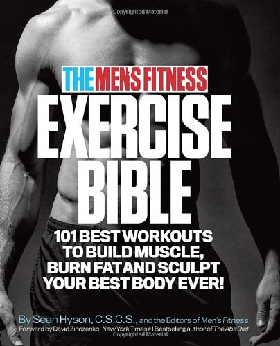 The Men's Fitness Exercise Bible: 101 Best Workouts to Build Muscle, Burn Fat, and Sculpt Your Best Body Ever! (repost)