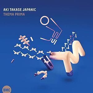 Aki Takase - Aki Takase Japanic: Thema Prima (2019)
