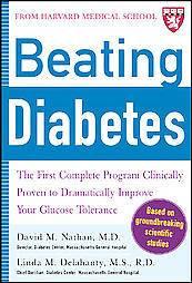 David M. Nathan and Linda Delahanty, «Beating Diabetes» (A Harvard Medical School Book)