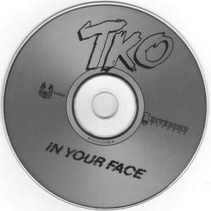 TKO - In Your Face (1984)
