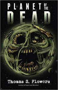 Planet of the Dead - Thomas S. Flowers