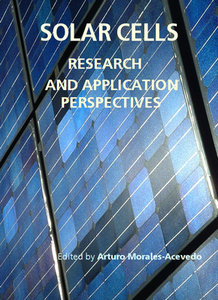 """Solar Cells: Research and Application Perspectives"" ed. by Arturo Morales-Acevedo"
