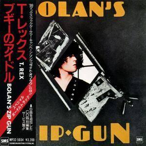 T. Rex - Bolan's Zip Gun (1975) {1986, Japan 1st Press}