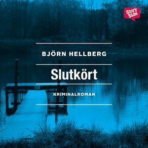«Slutkört» by Björn Hellberg