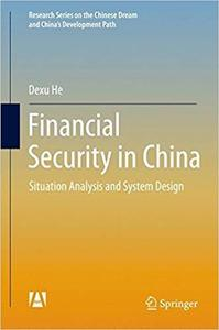 Financial Security in China: Situation Analysis and System Design [Repost]