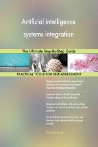 Artificial intelligence systems integration The Ultimate Step-By-Step Guide