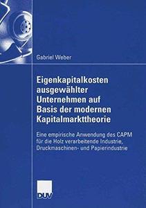 Eigenkapitalkosten ausgewählter Unternehmen auf Basis der modernen Kapitalmarkttheorie: Eine empirische Anwendung des CAPM für