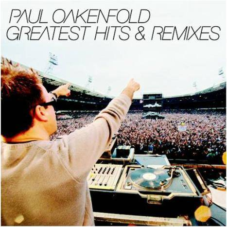 Paul Oakenfold - Greatest Hits And Remixes 2CD (2007)