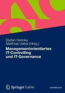 Managementorientiertes IT-Controlling und IT-Governance [Repost]