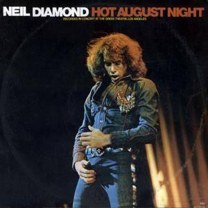 Neil Diamond - Hot August Night (1972) US 1st Pressing - 2 LP/FLAC In 24bit/96kHz