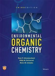 Environmental Organic Chemistry, Third Edition