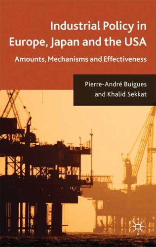 Industrial Policy in Europe, Japan and the USA: Amounts, Mechanisms and Effectiveness
