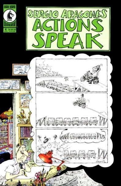 Actions Speak - Sergio Aragones (4 of 6)