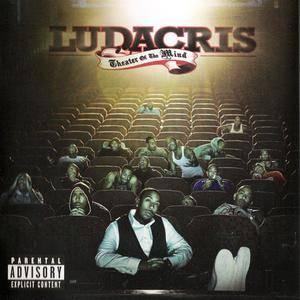 Ludacris - Theater Of The Mind (2008) {Enhanced CD} (Disturbing The Peace/Def Jam)