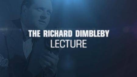 BBC - The Richard Dimbleby Lecture 2017 (2017)