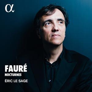 Eric Le Sage - Fauré: Nocturnes (2019) [Official Digital Download 24/88]