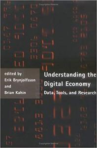 Understanding the Digital Economy Data, Tools, and Research