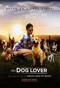 The Dog Lover / The Wrong Side of Right (2016)