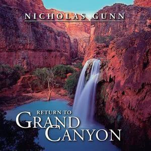 Nicholas Gunn - Return to Grand Canyon (1999)