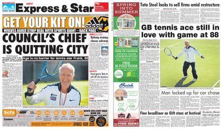 Express and Star City Edition – May 09, 2018