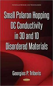 Small Polaron Hopping Dc Conductivity in 3d and 1d Materials