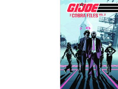 G I JOE The Cobra Files Volume 2 March 2014 RETAiL COMiC CBZ iNTERNAL eBOOk