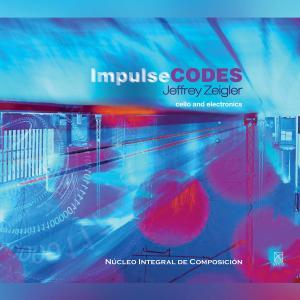 Jeffrey Zeilger - Impulse Codes (2019)