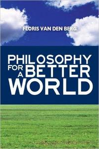 Philosophy for a Better World (Repost)