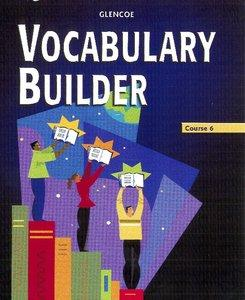 Vocabulary Builder, Course 6, Student Edition (Repost)