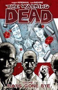 The Walking Dead Vol 01 - Days Gone Bye 2004