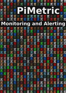 PiMetric: Monitoring using a Raspberry Pi