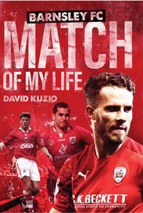 «Barnsley Match of My Life» by David Kuzio