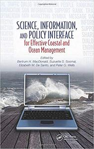 Science, Information, and Policy Interface for Effective Coastal and Ocean Management (Repost)